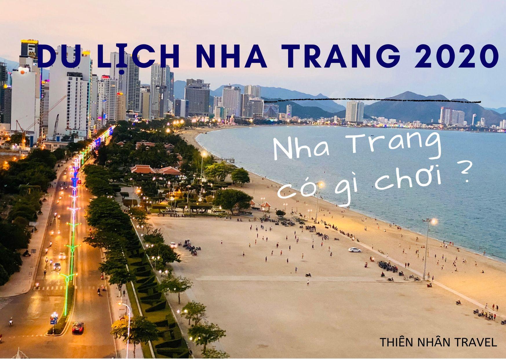 Du Lịch Nha Trang 2020 - Nha Trang có gì chơi ?
